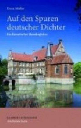 Auf den Spuren deutscher Dichter