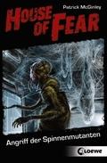 House of Fear - Angriff der Spinnenmutanten