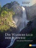 Die Wasserfälle der Schweiz