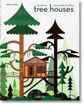 Tree Houses / Baumhäuser / Maisons dans les arbres