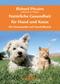Natürliche Gesundheit für Hund und Katze