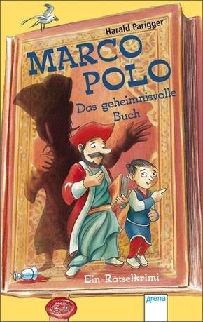 Marco Polo - Das geheimnisvolle Buch