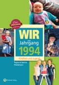 Wir vom Jahrgang 1994 - Kindheit und Jugend