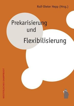 Prekarisierung und Flexibilisierung