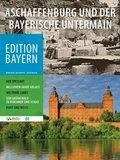 Aschaffenburg und der bayerische Untermain