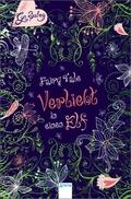 Fairy Tale; Verliebt in einen Elf   ; Aus d. Engl. v. Link, Hans;