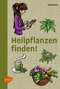 Heilpflanzen finden!