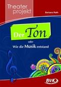 """Theaterprojekt """"Der Ton oder Wie die Musik entstand"""""""