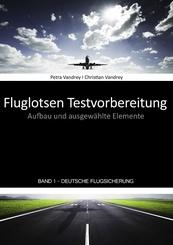 Fluglotsen Testvorbereitung; Band 1 Deutsche Flugsicherung