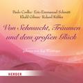 Von Sehnsucht, Träumen und dem großen Glück, 1 Audio-CD