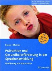 Prävention und Gesundheitsförderung in der Sprachentwicklung, m. DVD