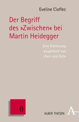 """Der Begriff des """"Zwischen"""" bei Martin Heidegger"""