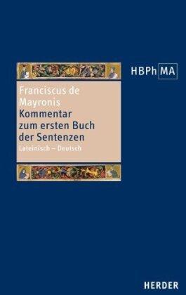 Conflatus - Kommentar zum ersten Buch der Sentenzen