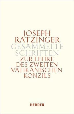 Gesammelte Schriften: Zur Lehre des Zweiten Vatikanischen Konzils; Bd.7/1 - Tlbd.1
