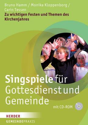 Singspiele für Gottesdienst und Gemeinde, m. CD-ROM