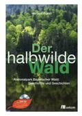 Der halbwilde Wald, m. DVD