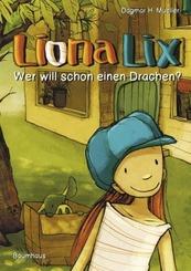 Liona Lix - Wer will schon einen Drachen?