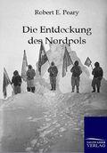 Die Entdeckung des Nordpols