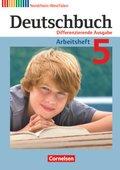 Deutschbuch, Differenzierende Ausgabe Nordrhein-Westfalen: 5. Schuljahr, Arbeitsheft