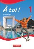 À toi! - Vierbändige Ausgabe: Lerntagebuch; Bd.1