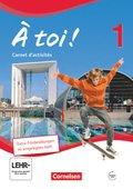 À toi! - Vierbändige Ausgabe: Carnet d'activités - Schülerversion; Bd.1