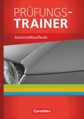 Automobilkaufleute: Lernfelder 1-12, PRÜFUNGS-TRAINER; Bd.1-3