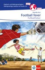 Football fever - Fußballfieber, m. Audio-CD