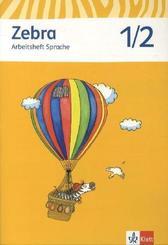 Zebra, Ausgabe ab 2011: 1./2. Schuljahr, Arbeitsheft Sprache