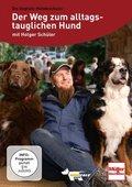 Der Weg zum alltagstauglichen Hund, 1 DVD