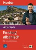 Einstieg albanisch für Kurzentschlossene, m. 2 Audio-CDs
