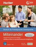 Miteinander - Selbstlernkurs Deutsch für Anfänger: Ausgabe Thai, Lehrbuch m. 4 Audio-CDs