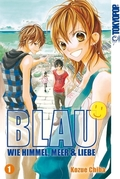 Blau - Wie Himmel, Meer & Liebe - Bd.1
