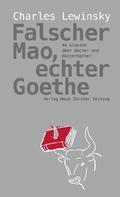 Falscher Mao, echter Goethe