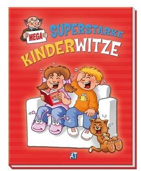 Superstarke Kinderwitze