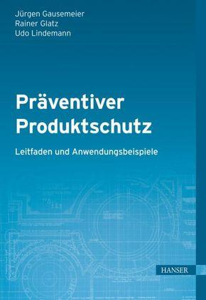 Präventiver Produktschutz
