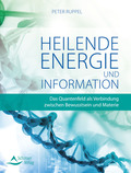 Heilende Energie und Informationen