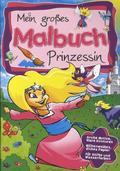 Mein großes Malbuch - Prinzessin