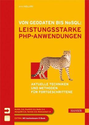 Von Geodaten bis NoSQL: Leistungsstarke PHP-Anwendungen
