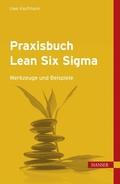 Praxisbuch Lean Six Sigma, m. CD-ROM