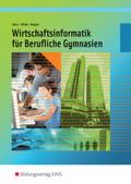 Wirtschaftsinformatik für Berufliche Gymnasien in Nordrhein-Westfalen