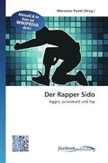 Der Rapper Sido