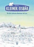 Kleiner Eisbär: Die fünf schönsten Abenteuer mit Lars