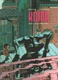 Koma - Wie im wilden Westen