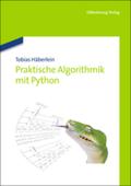 Praktische Algorithmik mit Python; Volume 1