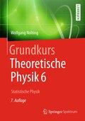 Grundkurs Theoretische Physik: Statistische Physik; Bd.6