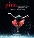 pina. Der Film und die Tänzer