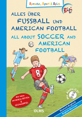 Alles über Fußball und American Football, Deutsch-Englisch, m. Audio-CD - All About Soccer and American Football