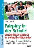 Fairplay in der Schule: Die wichtigsten Regeln für ein erfolgreiches Miteinander