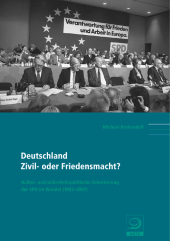Deutschland: Zivil- oder Friedensmacht?