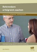 Referendare erfolgreich coachen